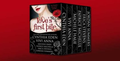 "vampire romance boxed set ""Love's First Bite"" by Patrice Michelle, Erica Stevens"