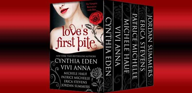 $0.99 Love's First Bite by Jordan Summers, Cynthia Eden et al