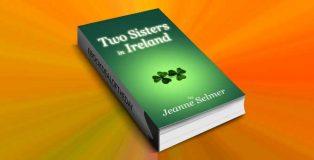 """women's fiction ebook """"Two Sisters In Ireland"""" by Jeanne Selmer"""