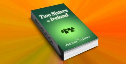 "women's fiction ebook ""Two Sisters In Ireland"" by Jeanne Selmer"