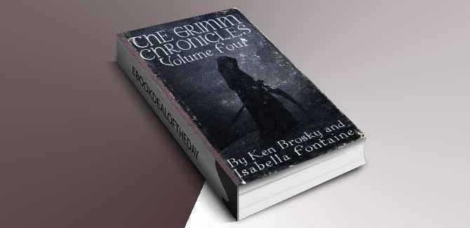 young adult fantasy ebook The Grimm Chronicles, Vol. 4 by Ken Brosky