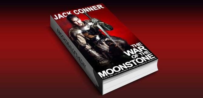 an epic fantasy ebook The War of the Moonstone by Jack Conner