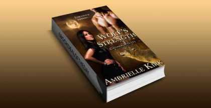 "paranormal shapeshifter romance ebook ""Wolf's Strength (Caedmon Wolves)"" by Ambrielle Kirk"