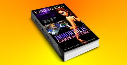 "paranormal urban fantasy romance ebook ""Immortalis Carpe Noctem by Katie Salidas"