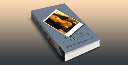"romantic thriller ebook ""The Last Virgin Alive"" by Stephanie Crosby"