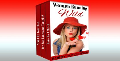 "omantic comedy ebook ""Women Running Wild, Box Set"" by Bobby Hutchinson"