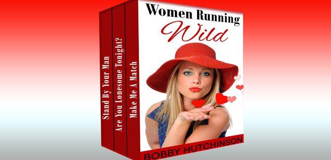omantic comedy ebook Women Running Wild, Box Set by Bobby Hutchinson