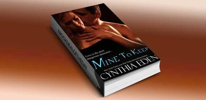 $0.99 Mine To Keep (Mine - Romantic Suspense) by Cynthia Eden