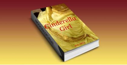 "ya fiction kindle book ""Cinderella Girl"" by A.L Smith"