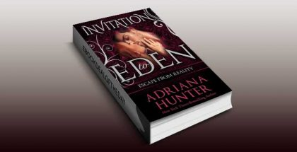 "Escape From Reality: New Adult Romance (Invitation to Eden)"" by Adriana Hunter"