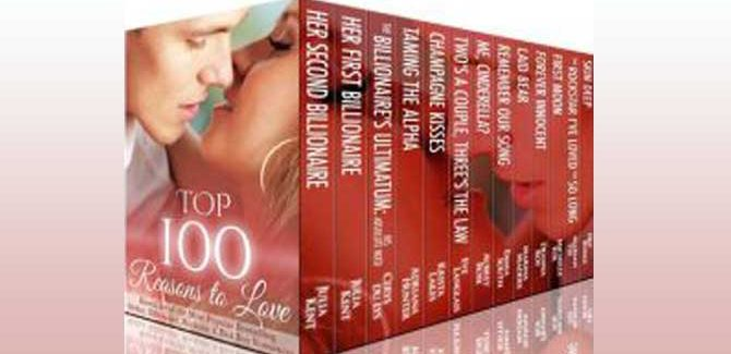 Top 100 Reasons to Love: 12 Book Boxed Set of the Most Popular Best Selling Shifter, Billionaire, Rock Star & Bad Boy Romances