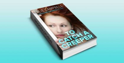 "chicklit humor ebook ""To Catch A Creeper"" by Ellie Campbell"