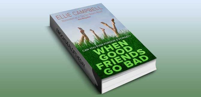 chicklit romance ebook When Good Friends Go Bad by Ellie Campbell
