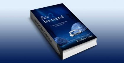 "contemporary romance ebook ""Fate Interrupted 3"" by Kaitcontemporary romance ebook ""Fate Interrupted 3"" by Kaitlyn Cross lyn Cross"