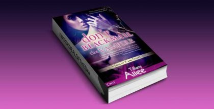 "paranormal romance ebook ""Don't Blackmail the Vampire"" by Tiffany Allee"