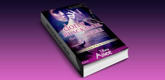 paranormal romance ebook Don't Blackmail the Vampire by Tiffany Allee