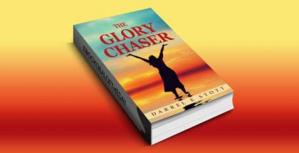 "religious & spiritual ebook ""The Glory Chaser"" by Darrel Stott"