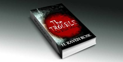 "ya horror ebook deal ""The Trouble (The Black Widow Series Part 1)"" by H. Raven Rose"
