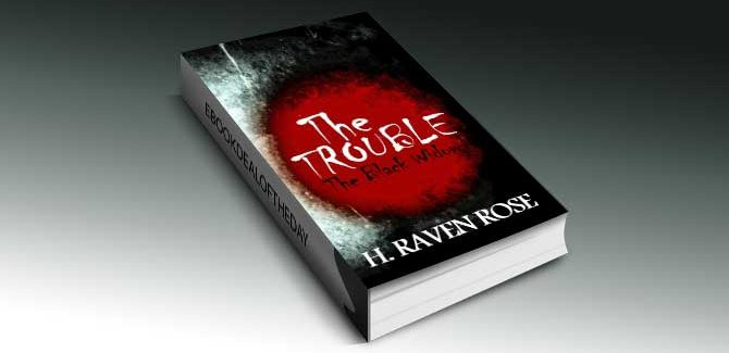 ya horror ebook deal The Trouble (The Black Widow Series Part 1) by H. Raven Rose