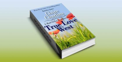 "inspirational historical romance ""True Love West (A Mail Order Romance Novel)"" by Claire Charlins"