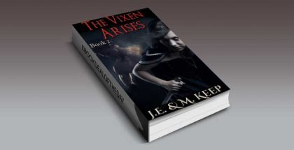 "rban fantasy erotic romance ""The Vixen Arises: An Erotic Urban Fantasy"" by J.E. & M. Keep"