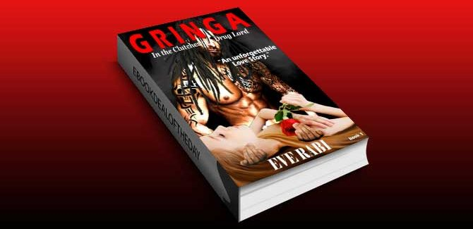 modern romance for kindle US Gringa - In the Clutches of a Drug Lord: A Modern Day Love Story by Eve Rabi