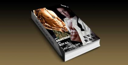 """modern romance for kindle US """"MY BROTHER, MY RIVAL - All out of Love"""" by Eve Rabi"""