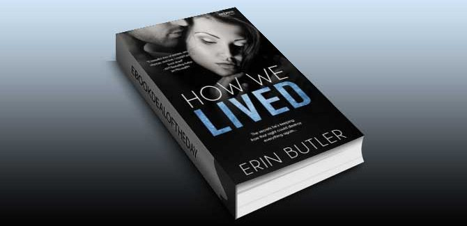 newadult contemporary romance ebook How We Lived by Erin Butler
