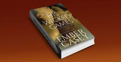 steamy contemporary romance ebook His Wicked Games by Ember Casey