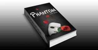 "ya romantic thriller for kindle ""Phantom (Dark Musicals Trilogy)"" by Laura DeLuca"