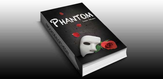 ya romantic thriller for kindle Phantom (Dark Musicals Trilogy) by Laura DeLuca