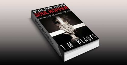 "paranormal urban fantasy ""Soul Hopper: Special Sneak Preview (Chapters 1-6)"" by T.M. Blades"