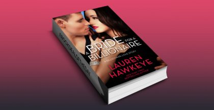 "NA contemporary romance ebook ""A Bride for a Billionaire"" by Lauren Hawkeye"