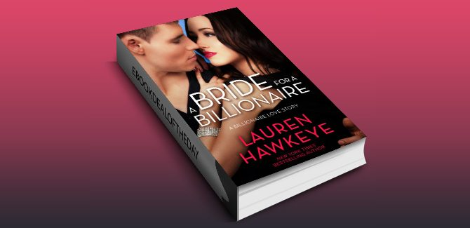 NA contemporary romance ebook A Bride for a Billionaire by Lauren Hawkeye