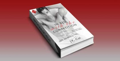"contemporary romance ebook ""In Bed with the Competition"" by J.K. Coi"