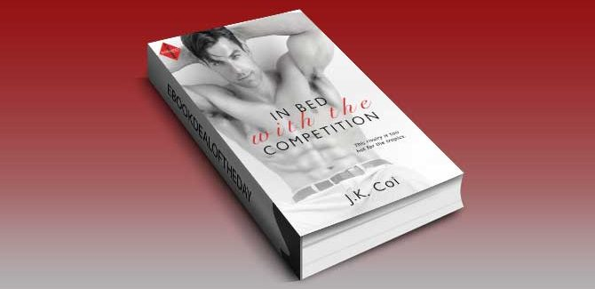 contemporary romance ebook In Bed with the Competition by J.K. Coi