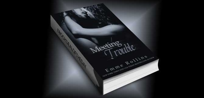 new adult romance ebook Meeting Trouble by Emme Rollins
