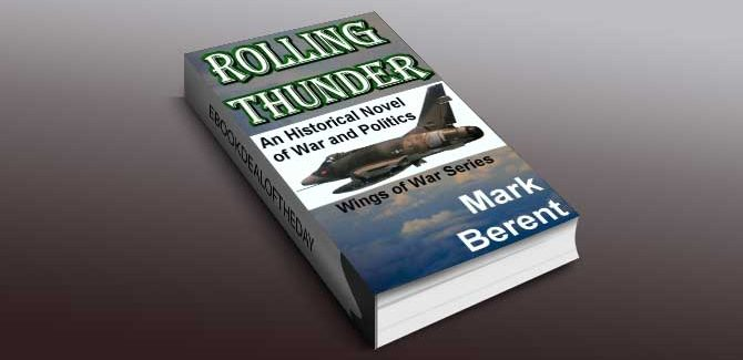 historical fiction ebook Rolling Thunder by Mark Berent