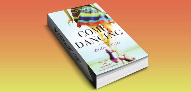 romance ebook for kindle US Come Dancing by Leslie Wells