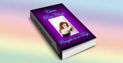 "romantic comedy ebook ""Caught in a Trap (Romantic Comedy)"" by Elaine Raco Chase"