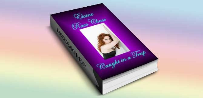 romantic comedy ebook Caught in a Trap (Romantic Comedy) by Elaine Raco Chase