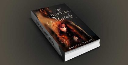 "erotica romantic mystery ebook ""A Delicious Mistake"" by Roselyn Jewell"