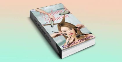 "ya contemporary romance for kindle US ""Perfume Princess"" by Kristina Miranda"