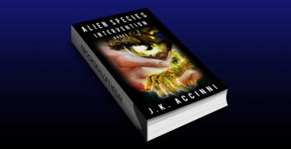 Alien Species Intervention: Books 1-3: An Alien Apocalyptic Saga by J.K. Accinni