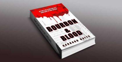 """crime fiction romantic suspense ebook """"Bourbon & Blood"""" by Garrard Hayes"""
