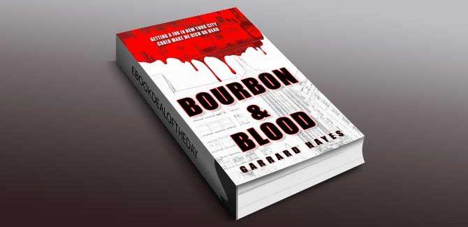 crime fiction romantic suspense ebook Bourbon & Blood by Garrard Hayes