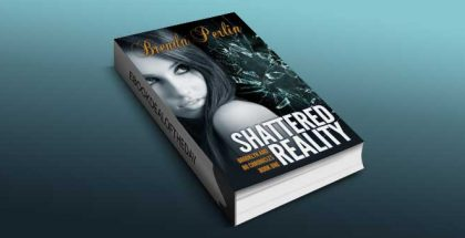 "romance ebook ""Shattered Reality (Brooklyn and Bo Chronicles: Book One)"" by Brenda Perlin"