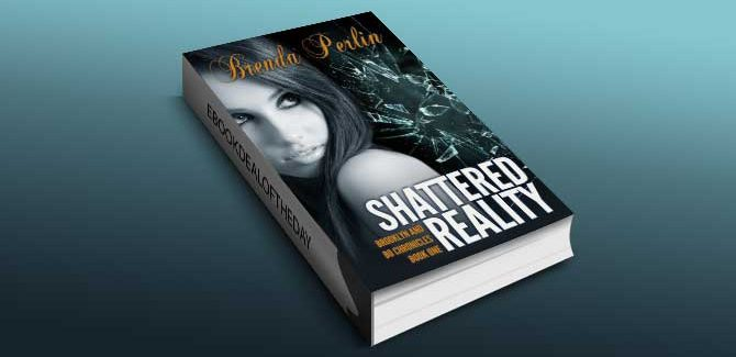 romance ebook Shattered Reality (Brooklyn and Bo Chronicles: Book One) by Brenda Perlin