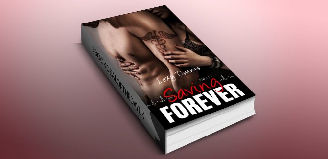 contemporary romance ebook Saving Forever - Part 1 by Lexy Timms