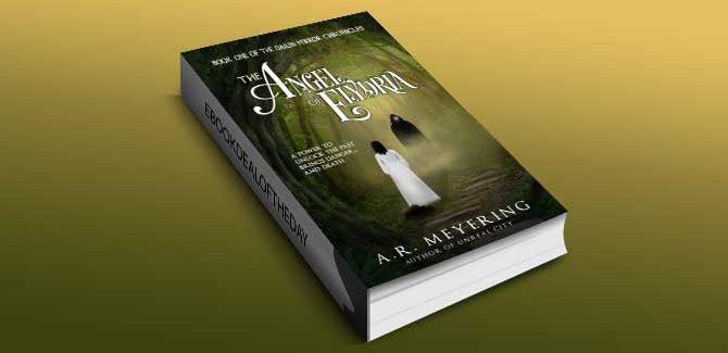 steampunk fantasy ebook The Angel of Elydria (The Dawn Mirror Chronicles Book 1) by A. R. Meyering